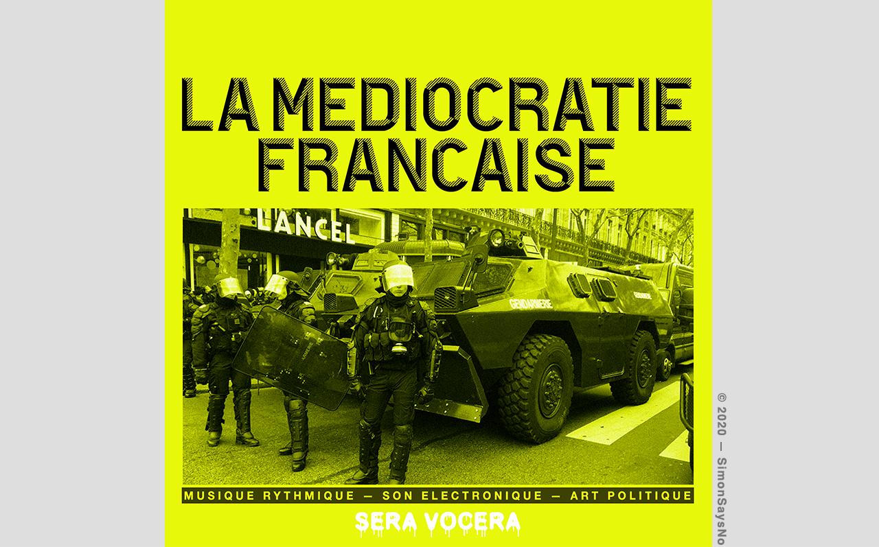 SERA VOCERA 2020 — LA MEDIOCRATIE FRANÇAISE
